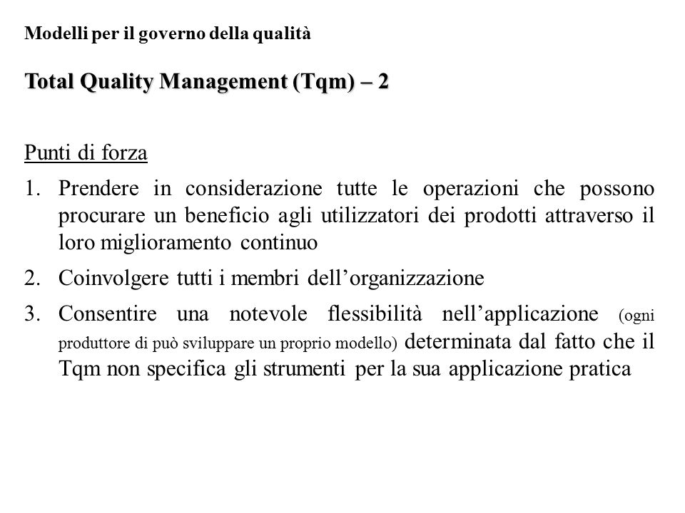 Total Quality Management (Tqm) – 2 Punti di forza