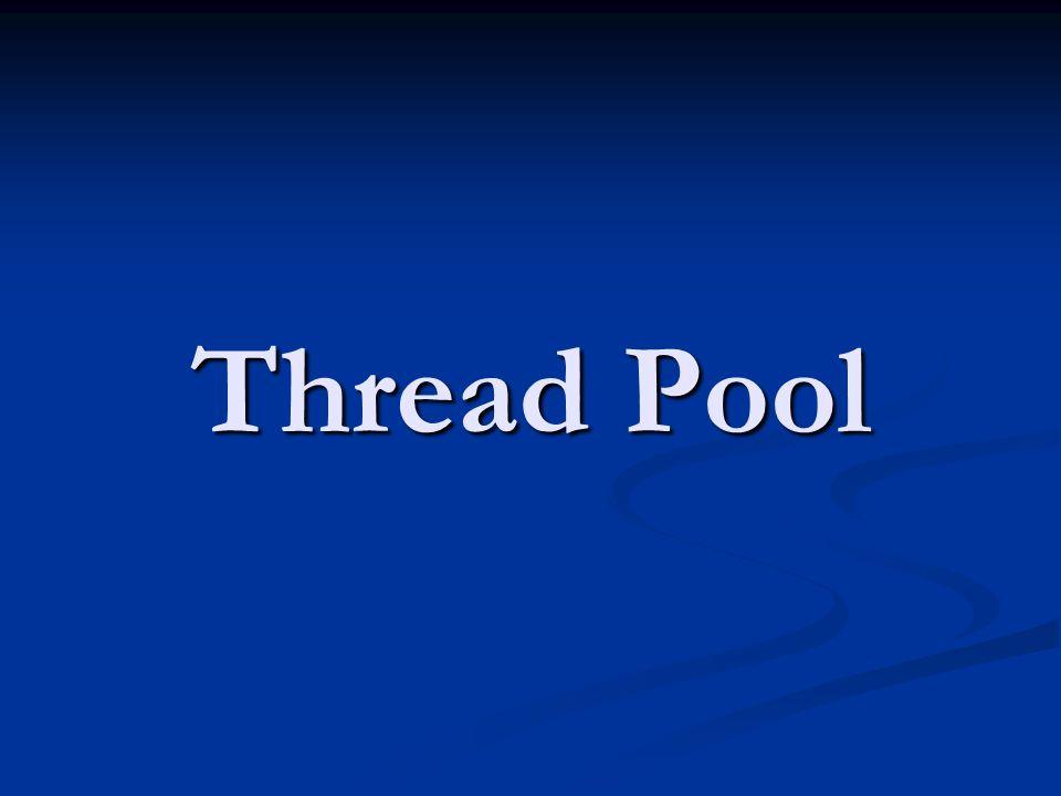 Thread Pool