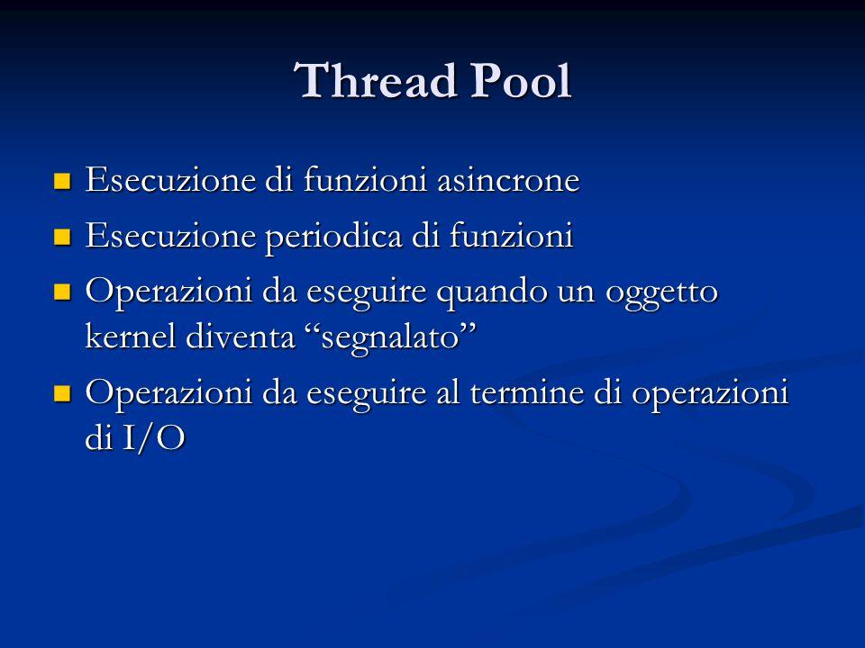 Thread Pool Esecuzione di funzioni asincrone