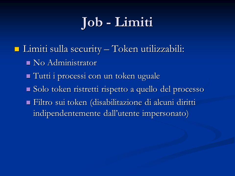 Job - Limiti Limiti sulla security – Token utilizzabili: