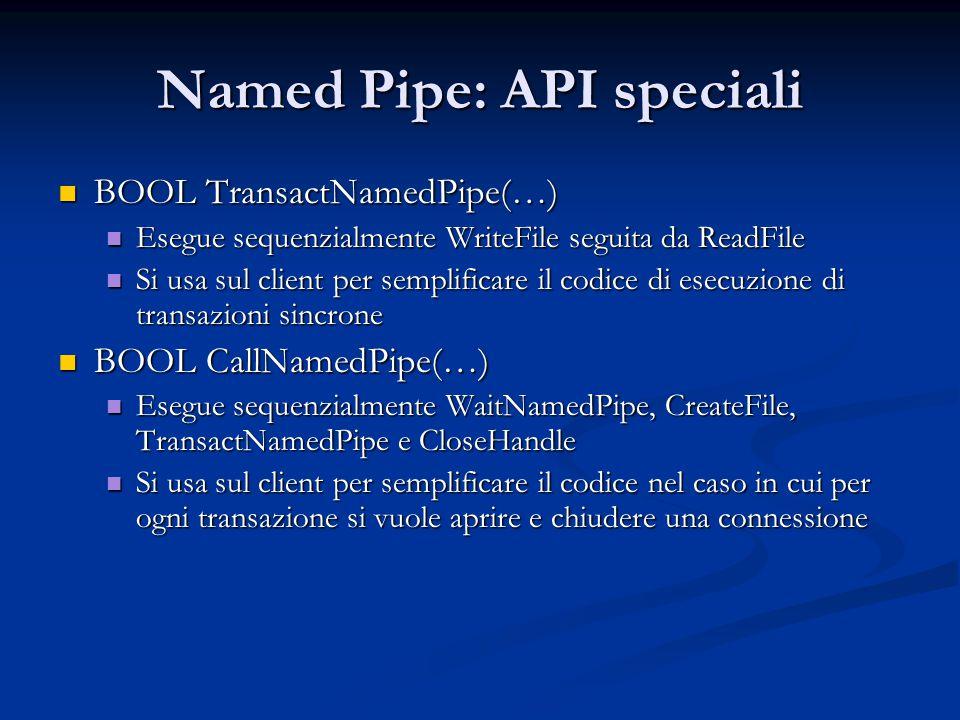 Named Pipe: API speciali