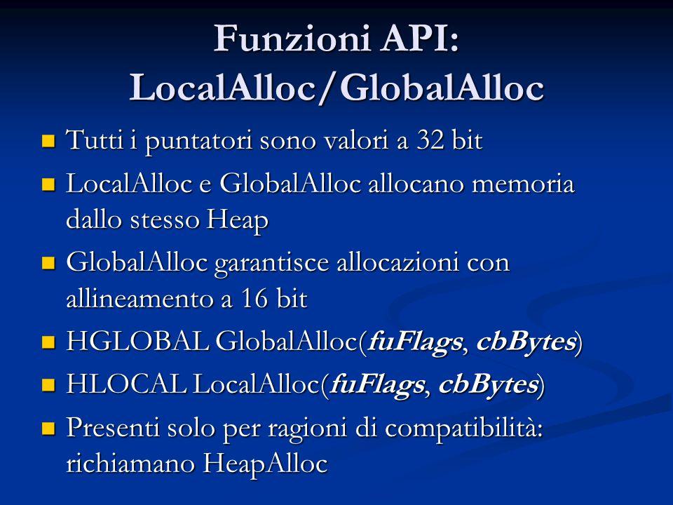 Funzioni API: LocalAlloc/GlobalAlloc