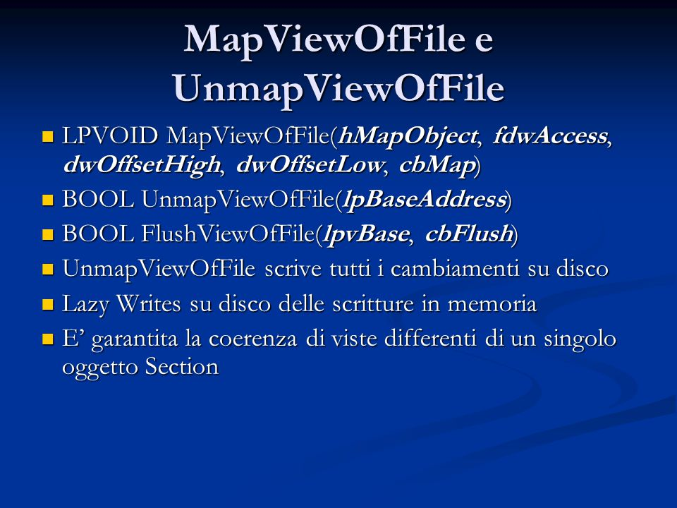 MapViewOfFile e UnmapViewOfFile