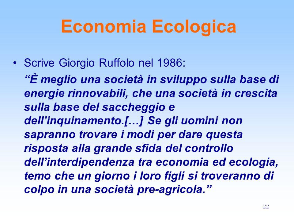 Economia Ecologica Scrive Giorgio Ruffolo nel 1986: