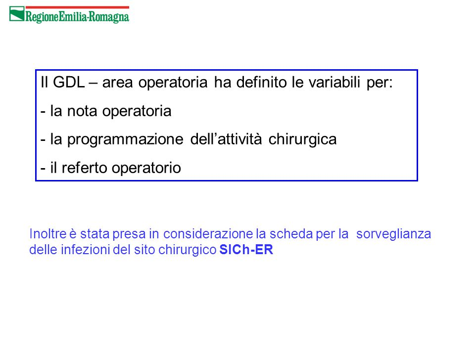 Il GDL – area operatoria ha definito le variabili per: