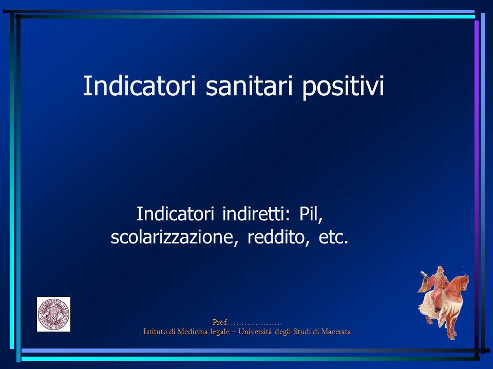 Indicatori sanitari positivi