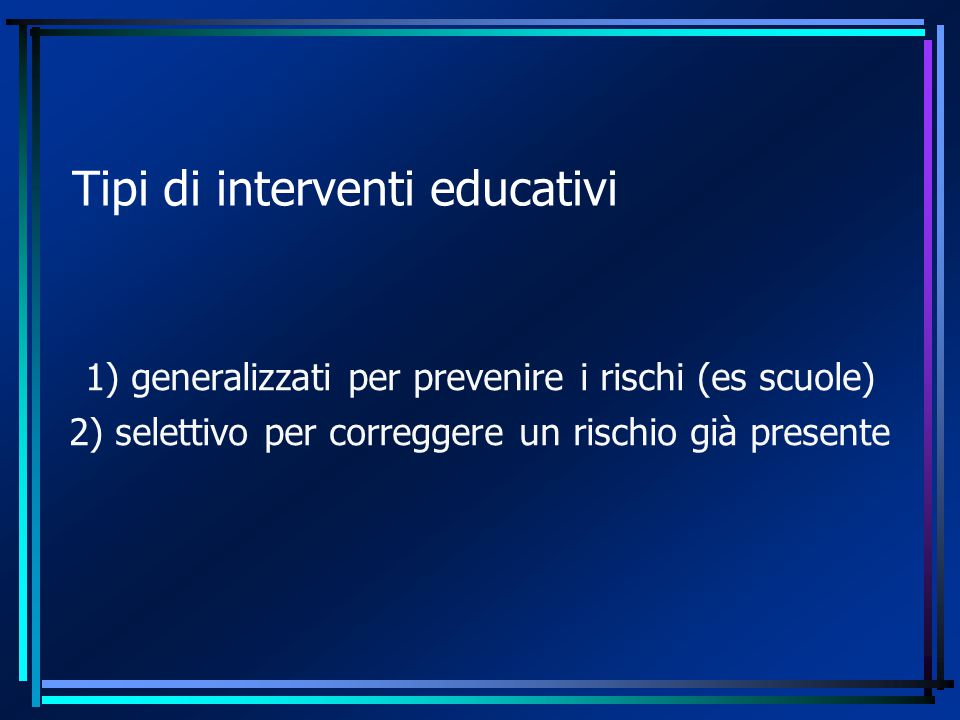 Tipi di interventi educativi