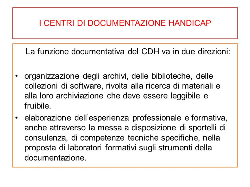 I CENTRI DI DOCUMENTAZIONE HANDICAP