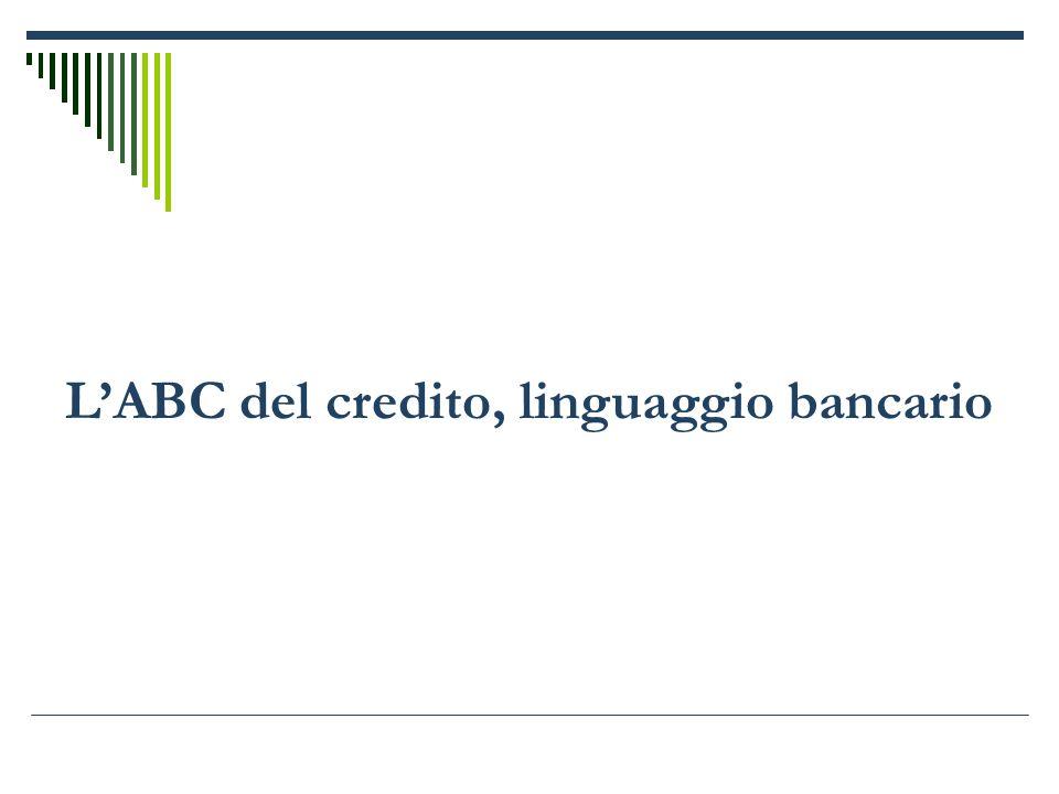 L'ABC del credito, linguaggio bancario