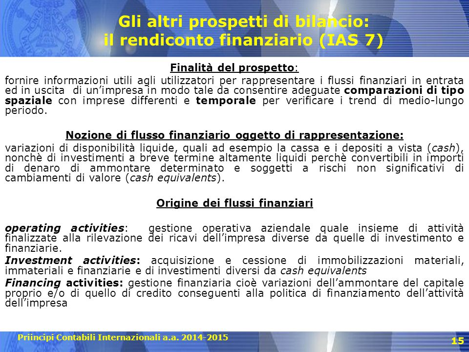 Gli altri prospetti di bilancio: il rendiconto finanziario (IAS 7)