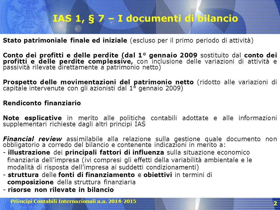 IAS 1, § 7 – I documenti di bilancio