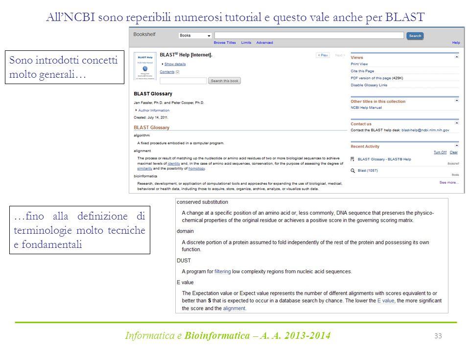 All'NCBI sono reperibili numerosi tutorial e questo vale anche per BLAST
