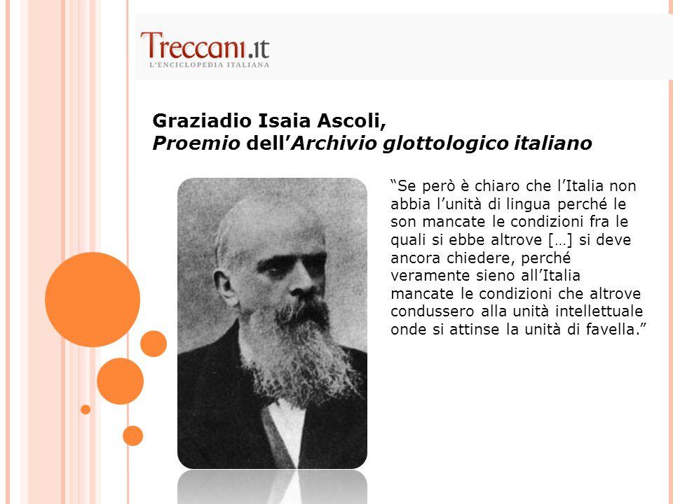 Graziadio Isaia Ascoli, Proemio dell'Archivio glottologico italiano