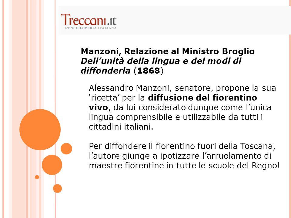 Manzoni, Relazione al Ministro Broglio Dell'unità della lingua e dei modi di diffonderla (1868)