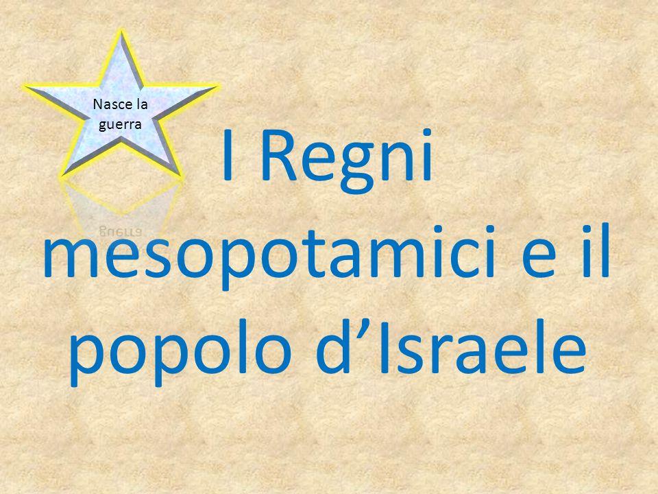 I Regni mesopotamici e il popolo d'Israele