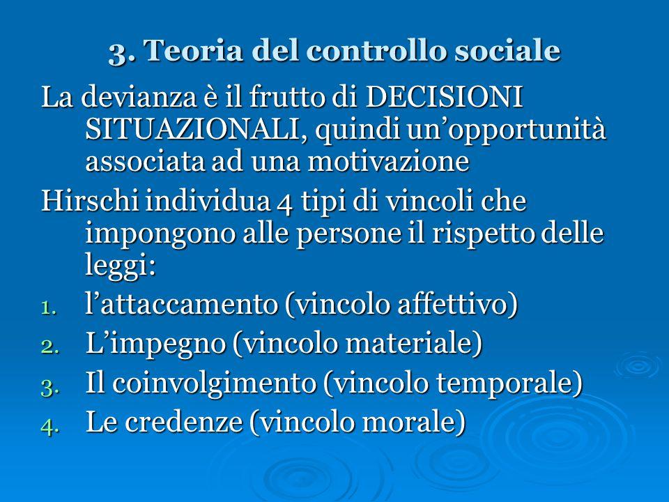 3. Teoria del controllo sociale