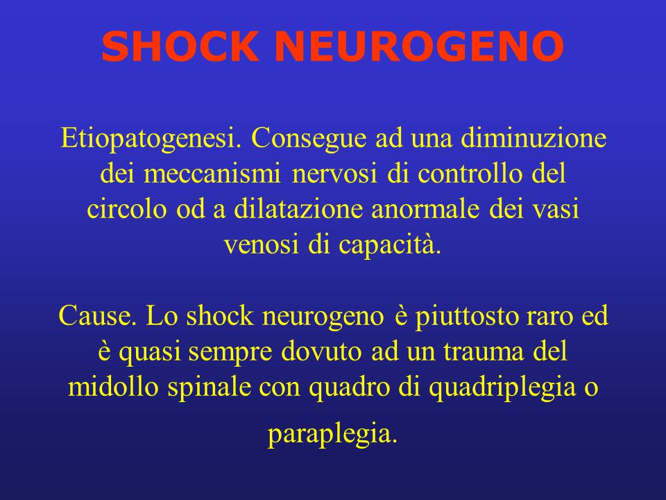 SHOCK NEUROGENO Etiopatogenesi