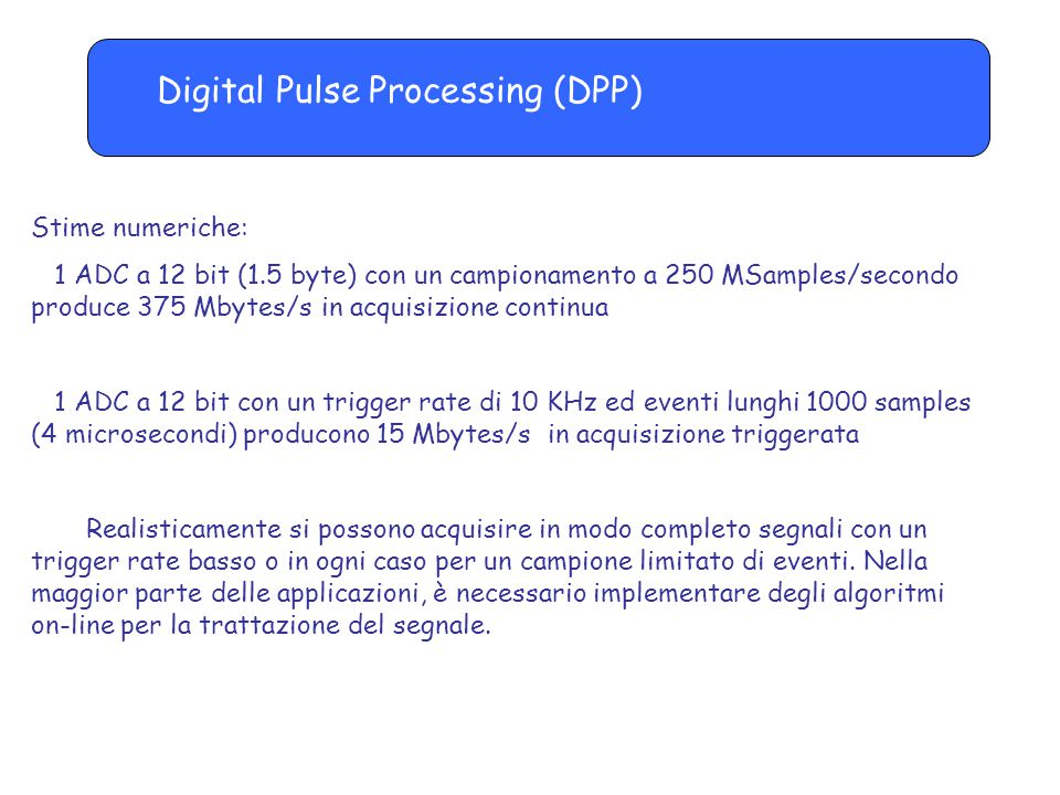 Digital Pulse Processing (DPP)