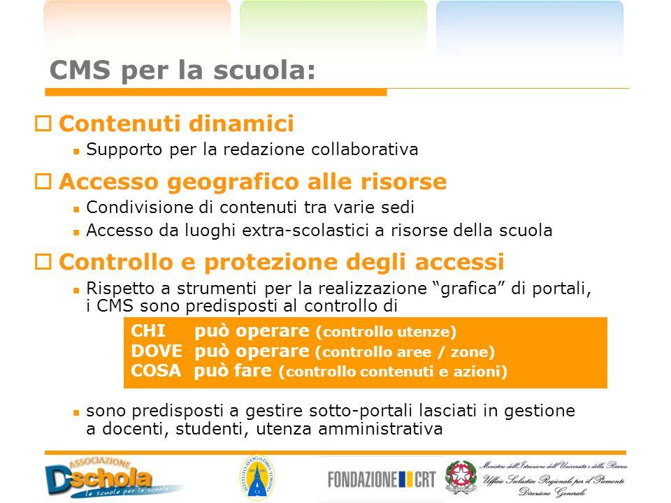 CMS per la scuola: Contenuti dinamici Accesso geografico alle risorse