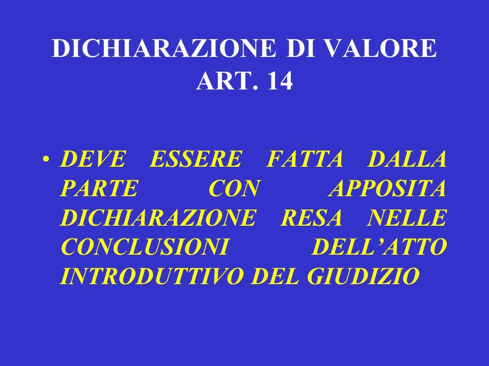 DICHIARAZIONE DI VALORE ART. 14