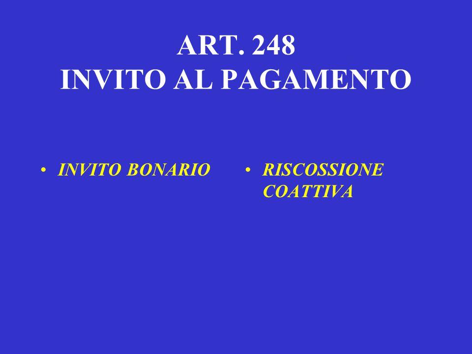 ART. 248 INVITO AL PAGAMENTO