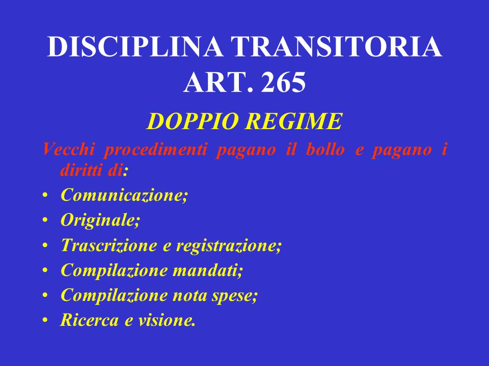 DISCIPLINA TRANSITORIA ART. 265