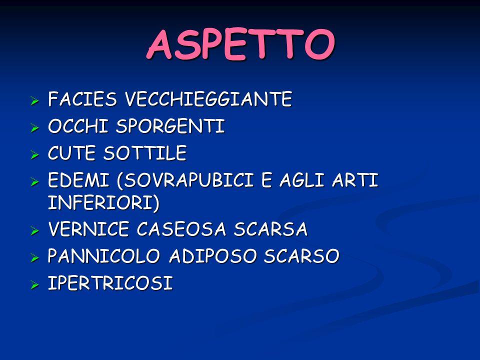 ASPETTO FACIES VECCHIEGGIANTE OCCHI SPORGENTI CUTE SOTTILE