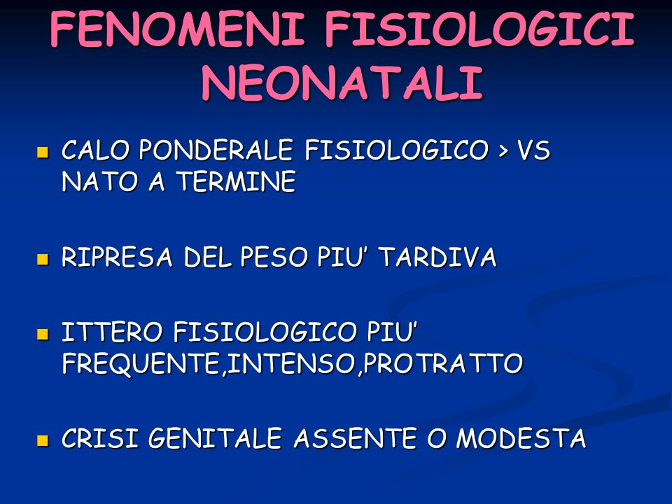 FENOMENI FISIOLOGICI NEONATALI