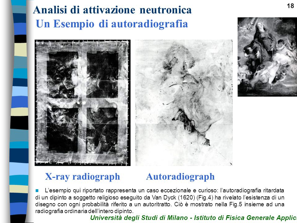 Analisi di attivazione neutronica Un Esempio di autoradiografia