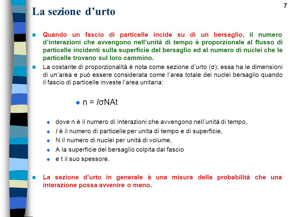 La sezione d'urto n = IσNAt