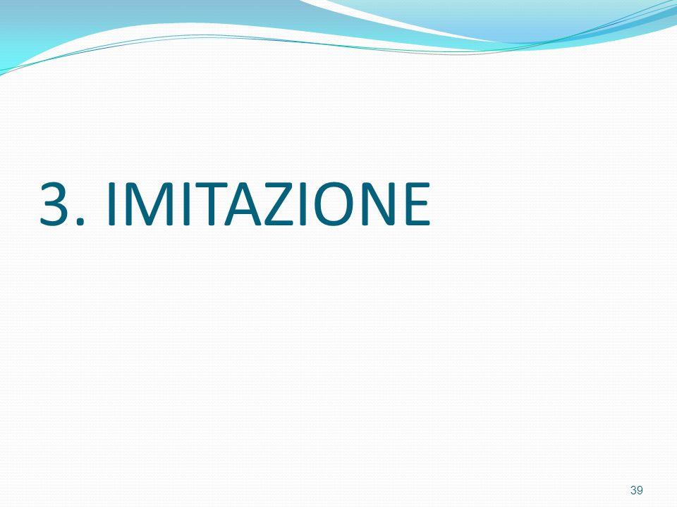 3. IMITAZIONE