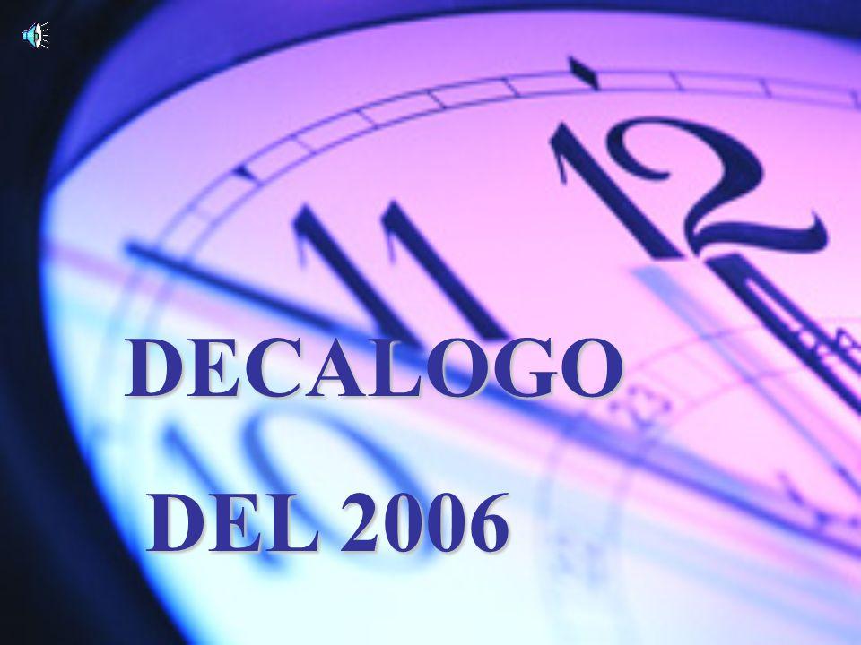 DECALOGO DEL 2006