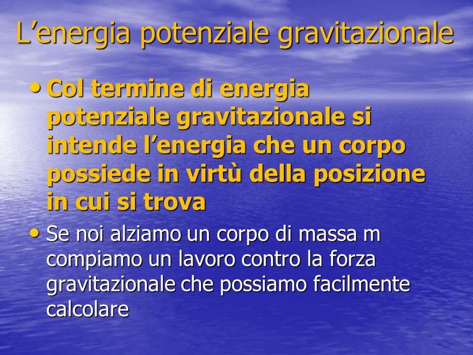 L'energia potenziale gravitazionale