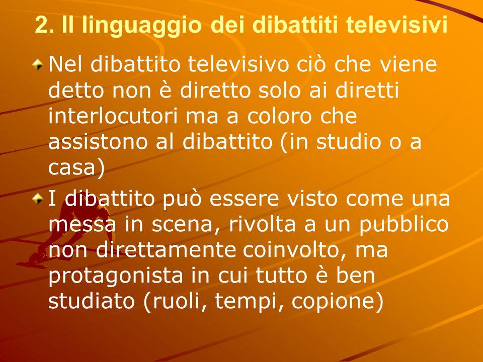 2. Il linguaggio dei dibattiti televisivi
