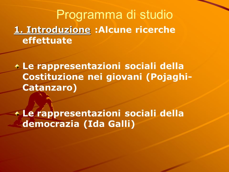 Programma di studio 1. Introduzione :Alcune ricerche effettuate