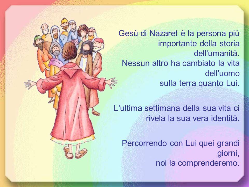 Gesù di Nazaret è la persona più importante della storia dell umanità