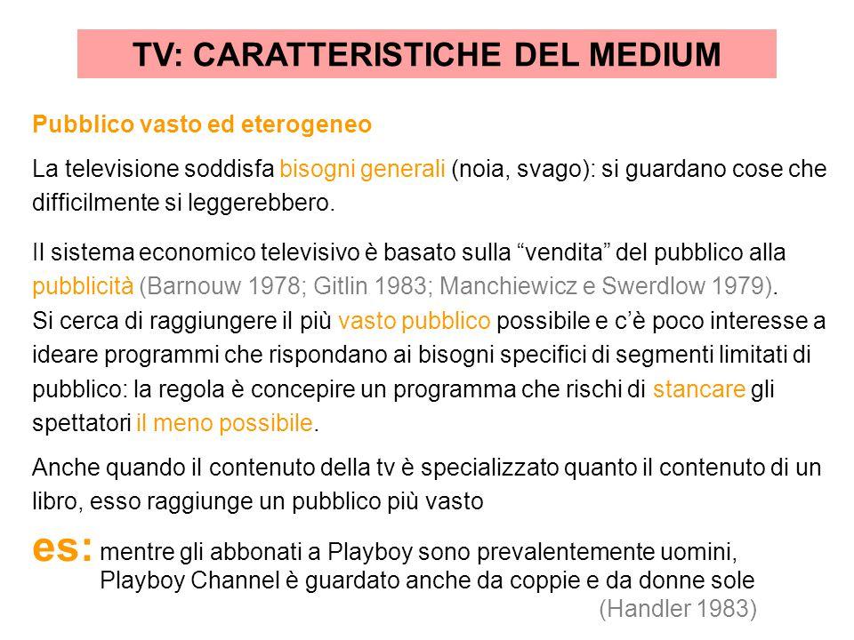 TV: CARATTERISTICHE DEL MEDIUM