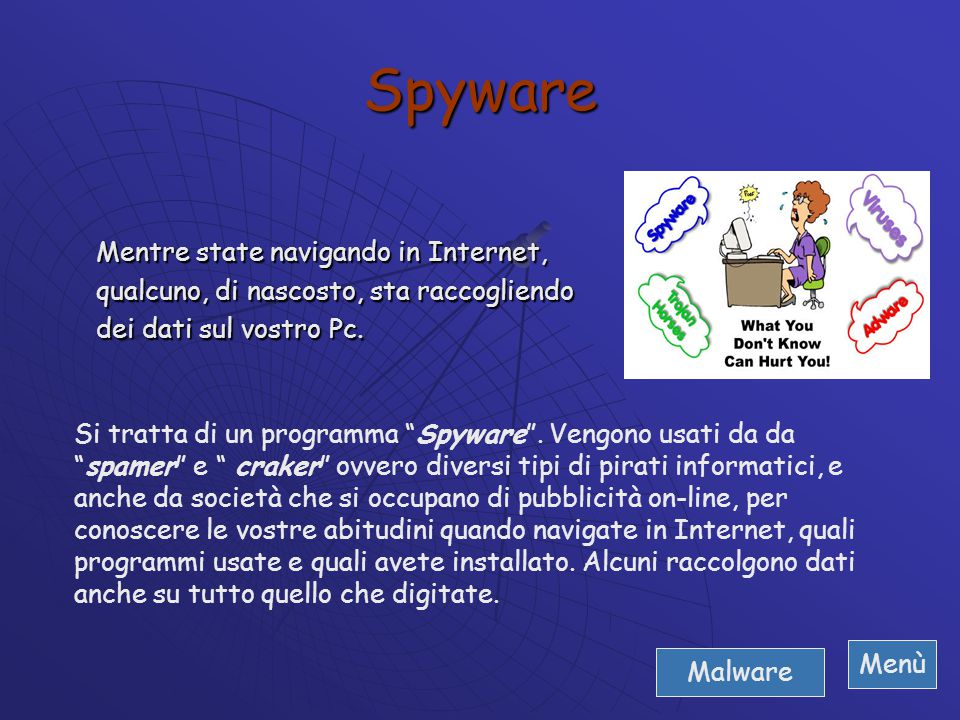 Spyware Mentre state navigando in Internet,