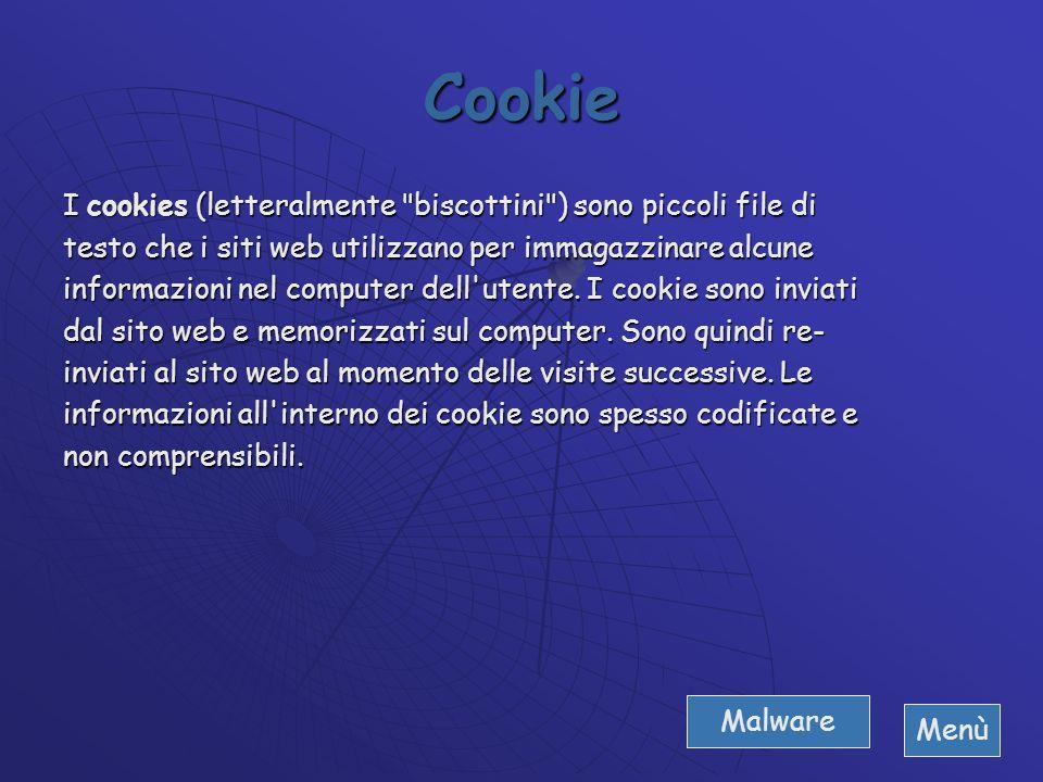 Cookie I cookies (letteralmente biscottini ) sono piccoli file di