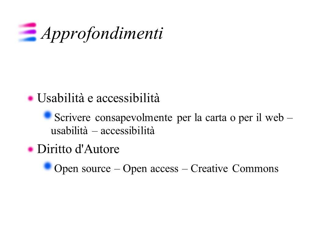 Approfondimenti Usabilità e accessibilità Diritto d Autore