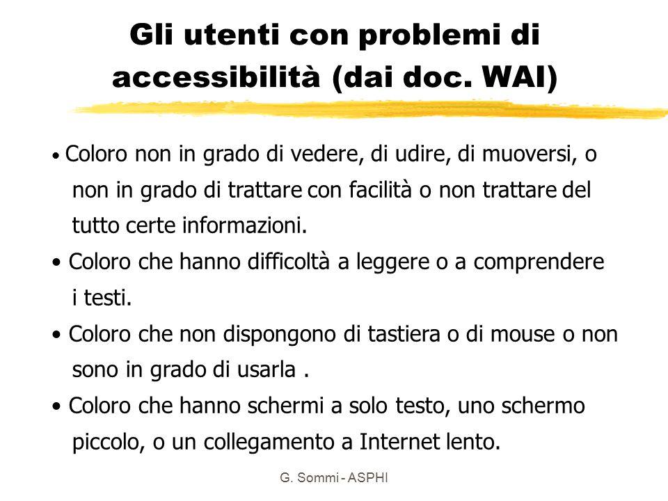 Gli utenti con problemi di accessibilità (dai doc. WAI)