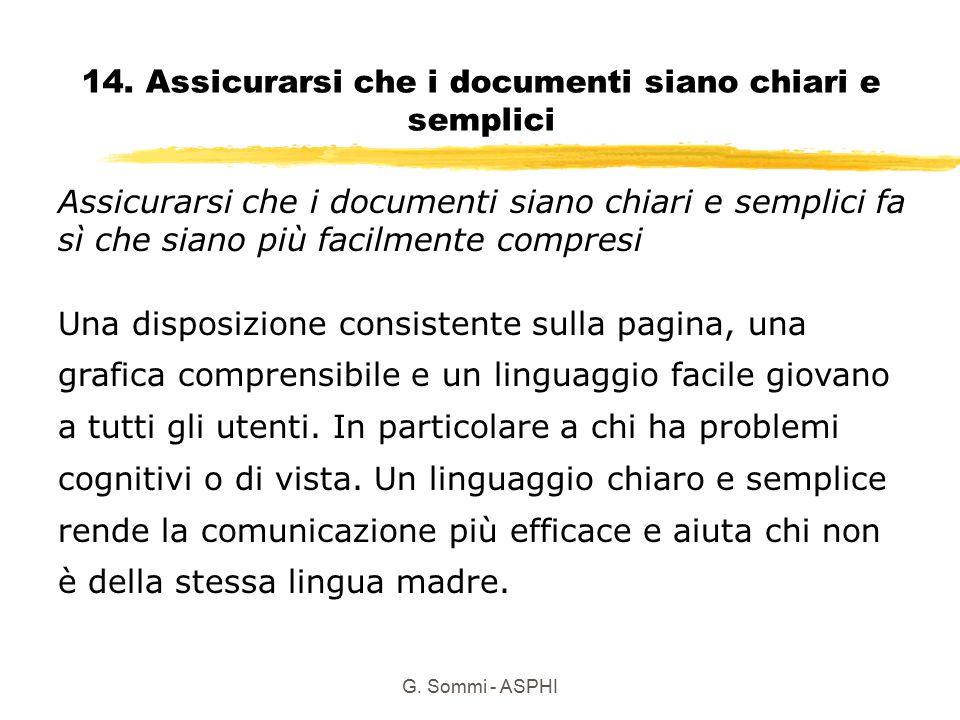 14. Assicurarsi che i documenti siano chiari e semplici