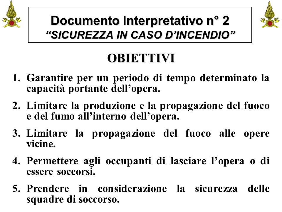 Documento Interpretativo n° 2 SICUREZZA IN CASO D'INCENDIO
