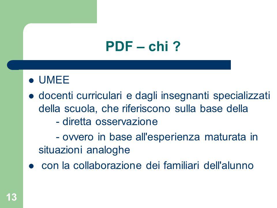 PDF – chi UMEE. docenti curriculari e dagli insegnanti specializzati della scuola, che riferiscono sulla base della - diretta osservazione.