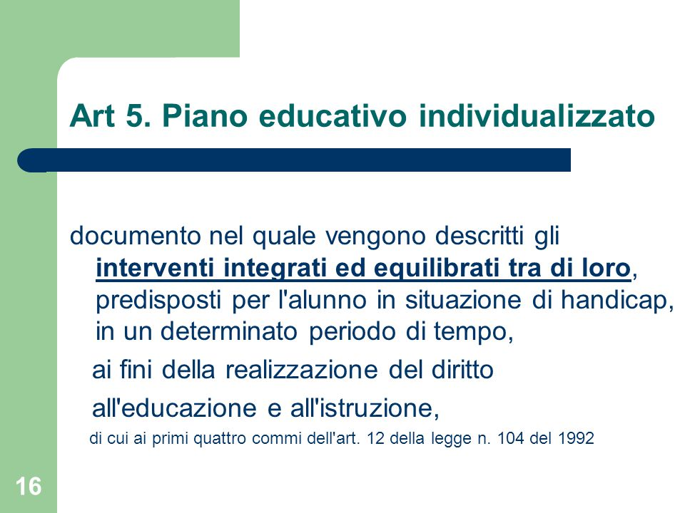 Art 5. Piano educativo individualizzato
