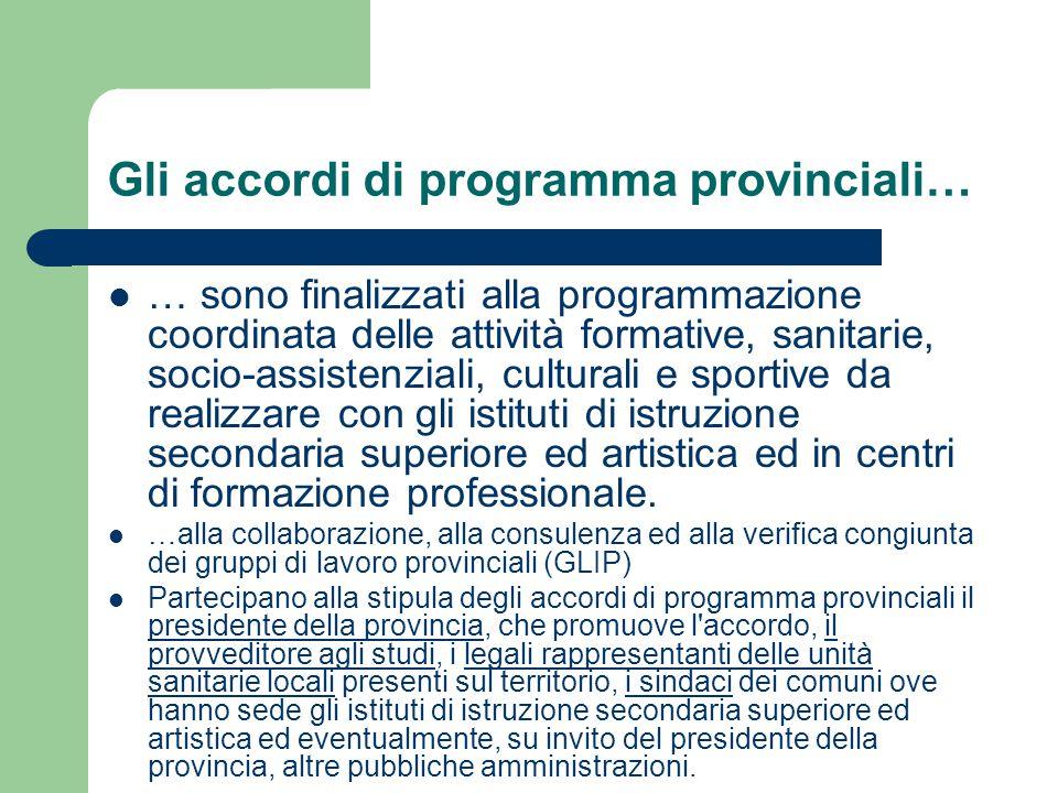 Gli accordi di programma provinciali…