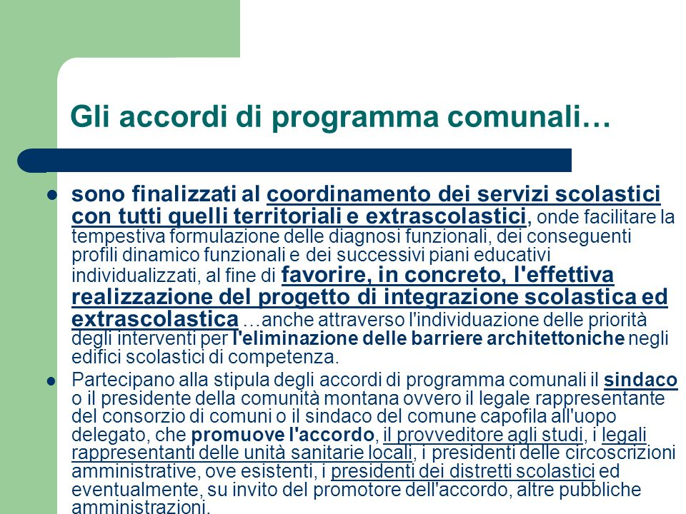 Gli accordi di programma comunali…