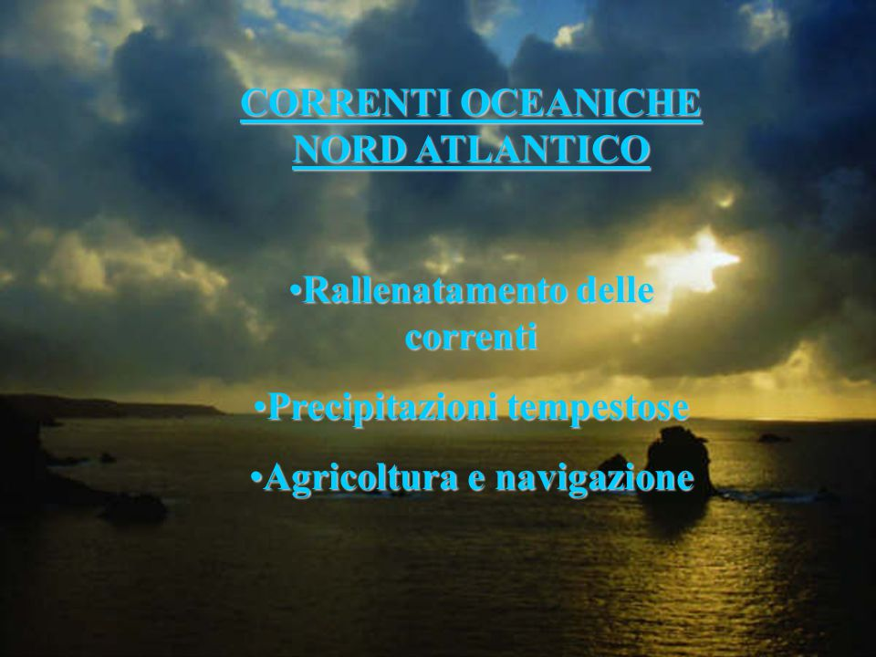 CORRENTI OCEANICHE NORD ATLANTICO