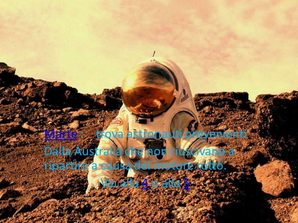 Marte : trova astronauti provenienti