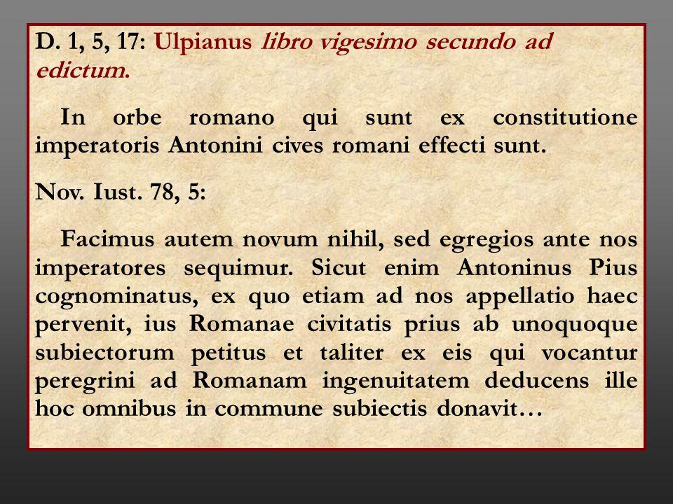D. 1, 5, 17: Ulpianus libro vigesimo secundo ad edictum.